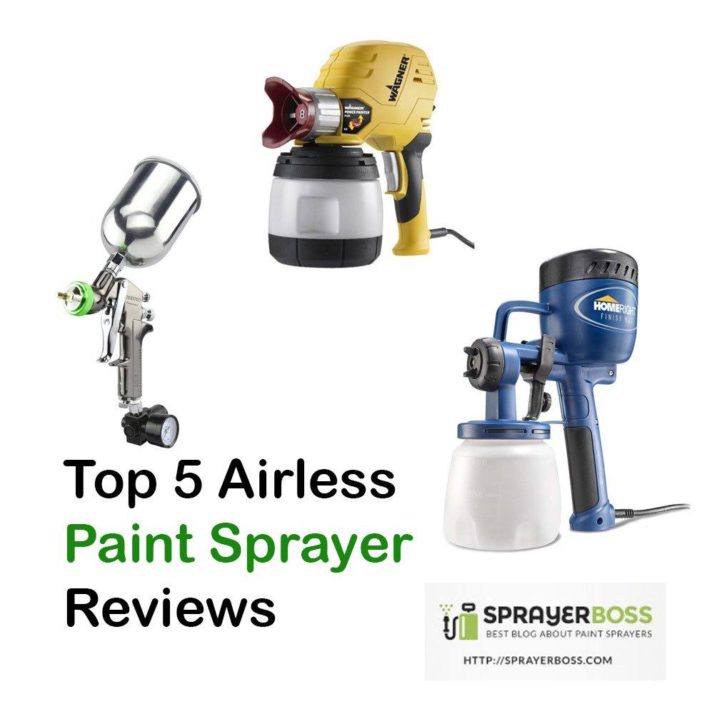 Top 5 Airless Paint Sprayer Reviews 2019 Sprayer Boss